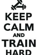 Keep Calm Train Hard Workbook of Affirmations Keep Calm Train Hard Workbook of Affirmations