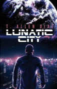 Lunatic City (Lunatic City)