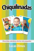 Chiquilinadas [Spanish]