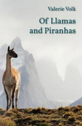 Of Llamas and Piranhas