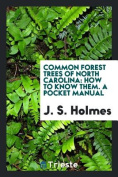 Common Forest Trees of North Carolina
