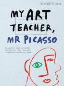 My Art Teacher, Mr Picasso