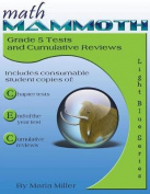 Math Mammoth Grade 5 Tests and Cumulative Reviews