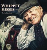 Whippet Kisses