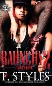 Raunchy 2