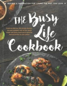 The Busy Life Cookbook