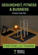 Gesundheit, Fitness & Business [GER]