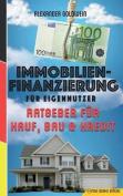 Immobilienfinanzierung Fur Eigennutzer [GER]