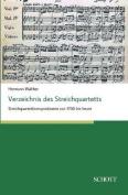 Verzeichnis Des Streichquartetts [GER]