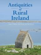 Antiquities of Rural Ireland