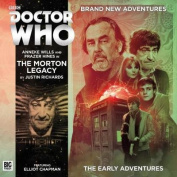 Doctor Who - The Early Adventures 4.3 - The Morton Legacy  [Audio]