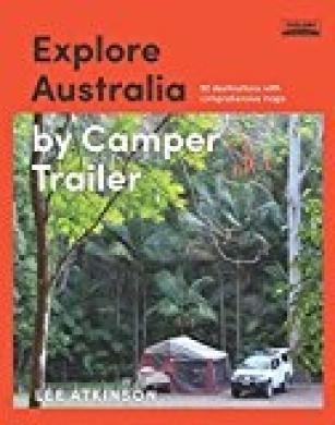 Explore Australia by Camper Trailer
