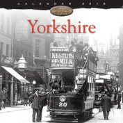 Yorkshire Heritage Wall Calendar 2018