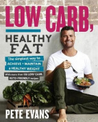Low Carb, Healthy Fat