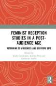 Feminist Reception Studies in a Post-Audience Age