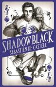 Spellslinger 2: Shadowblack