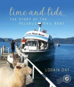 Time And Tide Story of The Pelorus Mail