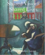 Shared Visions Shared Lives