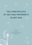 The Living Politics of Self-Help Movements in East Asia