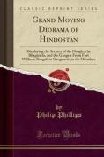 Grand Moving Diorama of Hindostan