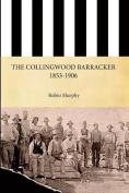 The Collingwood Barracker 1853-1906