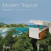 Modern Tropical