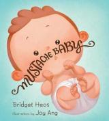 Mustache Baby (Lap Board Book)