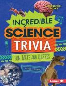 Incredible Science Trivia