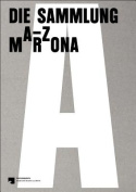 A-Z: The Marzona Collection