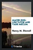 Maori-English Tutor and Vade Mecum