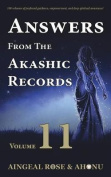 Answers from the Akashic Records - Vol 11