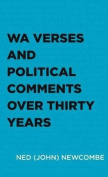 Wa Verses and Political Comments Over Thirty Years