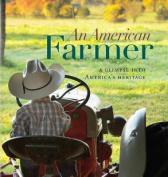 An American Farmer