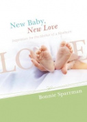 New Baby, New Love