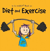 A Co-Edikit Book on Diet and Exercise