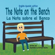 The Note on the Bench - English/Spanish Edition [Spanish]