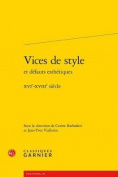 Vices de Style Et Defauts Esthetiques [FRE]