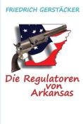 Die Regulatoren in Arkansas [GER]