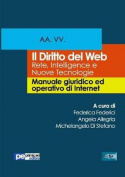 Il Diritto del Web. Rete, Intelligence E Nuove Tecnologie [ITA]