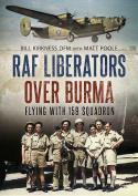 RAF Liberators Over Burma