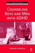 Counseling Boys and Men with ADHD