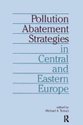 Pollution Abatement Strategies in Central and Eastern Europe