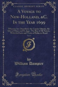 A Voyage to New-Holland, &C. in the Year 1699, Vol. 3