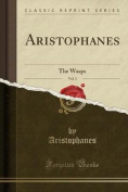 Aristophanes, Vol. 3