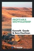 Profitable Showmanship