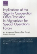 Implications of the Security Cooperation Office Transition in Afghanistan for Special Operations Forces