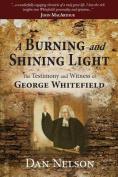 A Burning and Shining Light