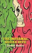 The Infernal Sugar Dive