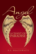 Angel: A Chant of Paradise