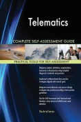 Telematics Complete Self-Assessment Guide